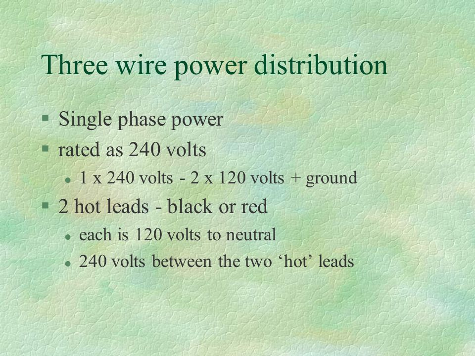 Three wire power distribution