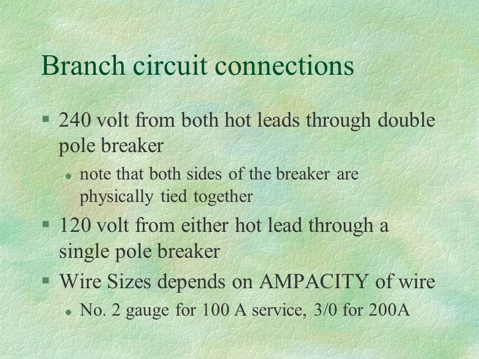 Branch circuit connections