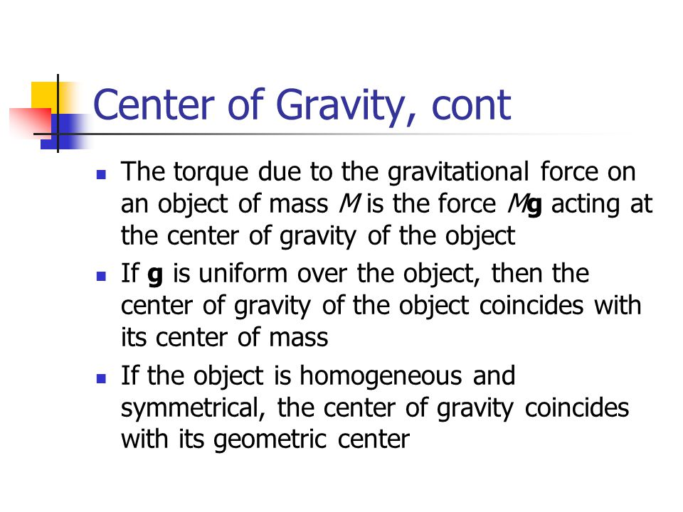 center of gravity and equilibrium They learn the importance of center of gravity in animation and to use the concept of center of gravity in writing an action scene lesson closure have the students explain the concepts of.