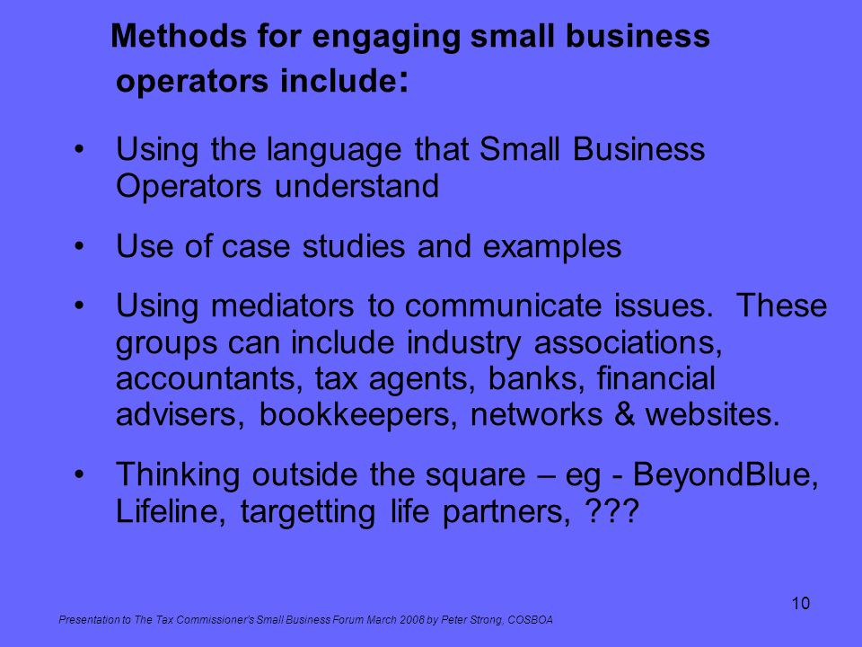 Methods for engaging small business operators include: