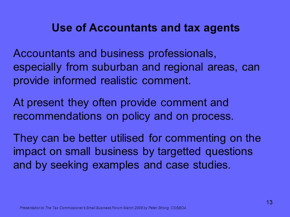 Use of Accountants and tax agents