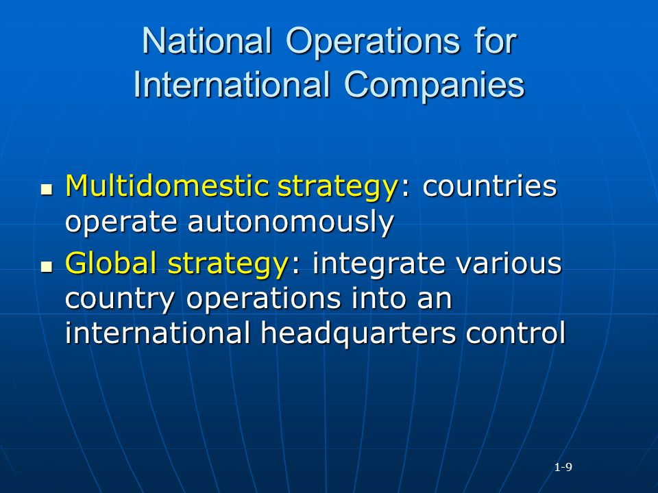 the operations of multi national corporation in different countries A multinational corporation is an enterprise that has operations in one or more countries other than the home country where it's headquartered or managed.