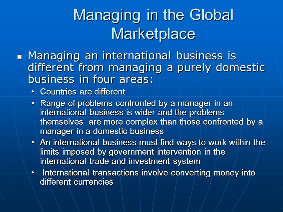 managing in the global marketplace - International Business Manager