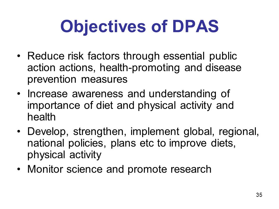 The Global Strategy on Diet, Physical Activity and Health (DPAS)
