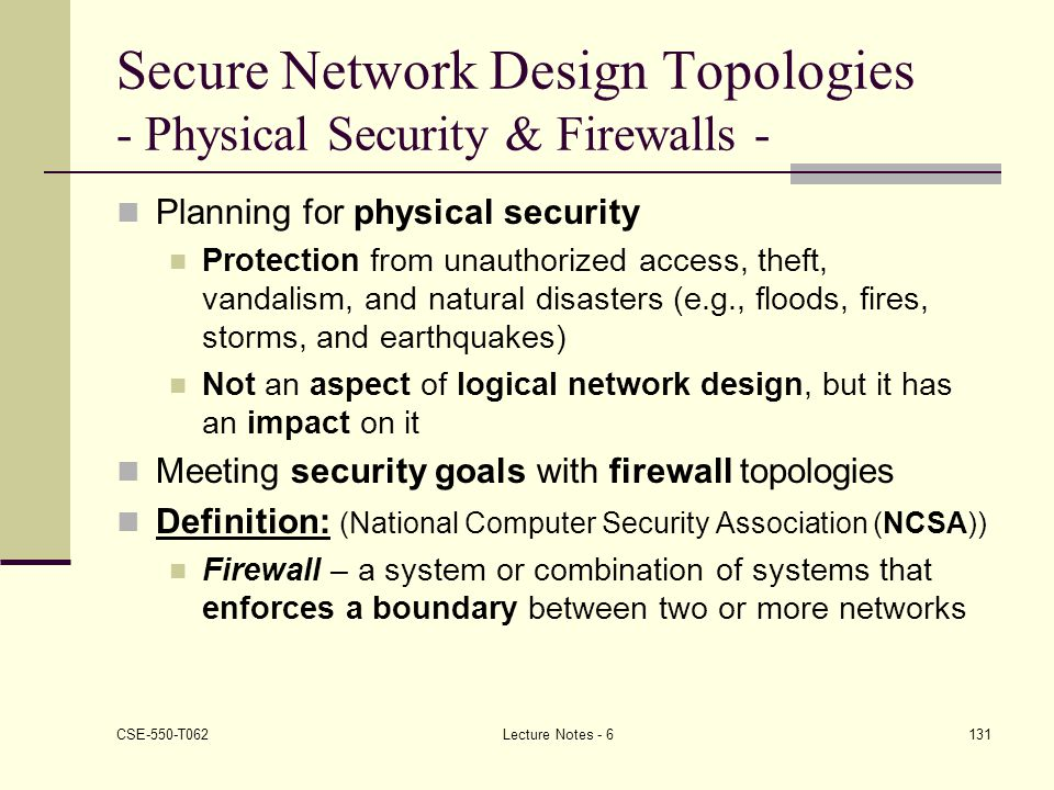 Secure Network Design Topologies - Physical Security & Firewalls -