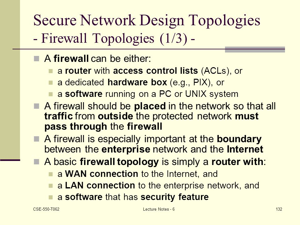 Secure Network Design Topologies - Firewall Topologies (1/3) -