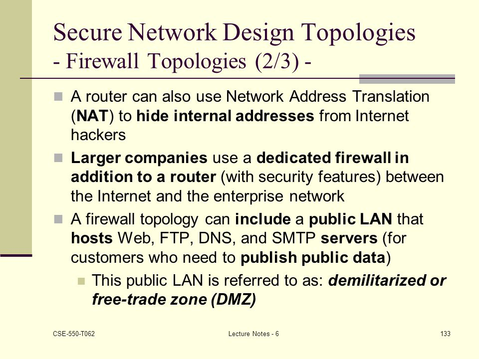 Secure Network Design Topologies - Firewall Topologies (2/3) -