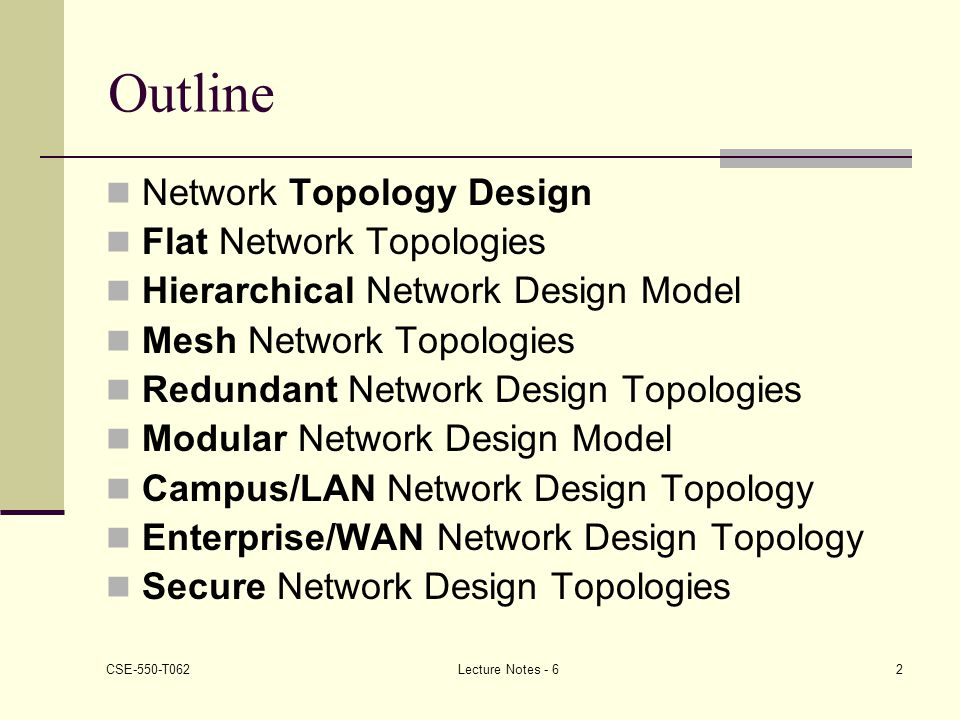 Outline Network Topology Design Flat Network Topologies