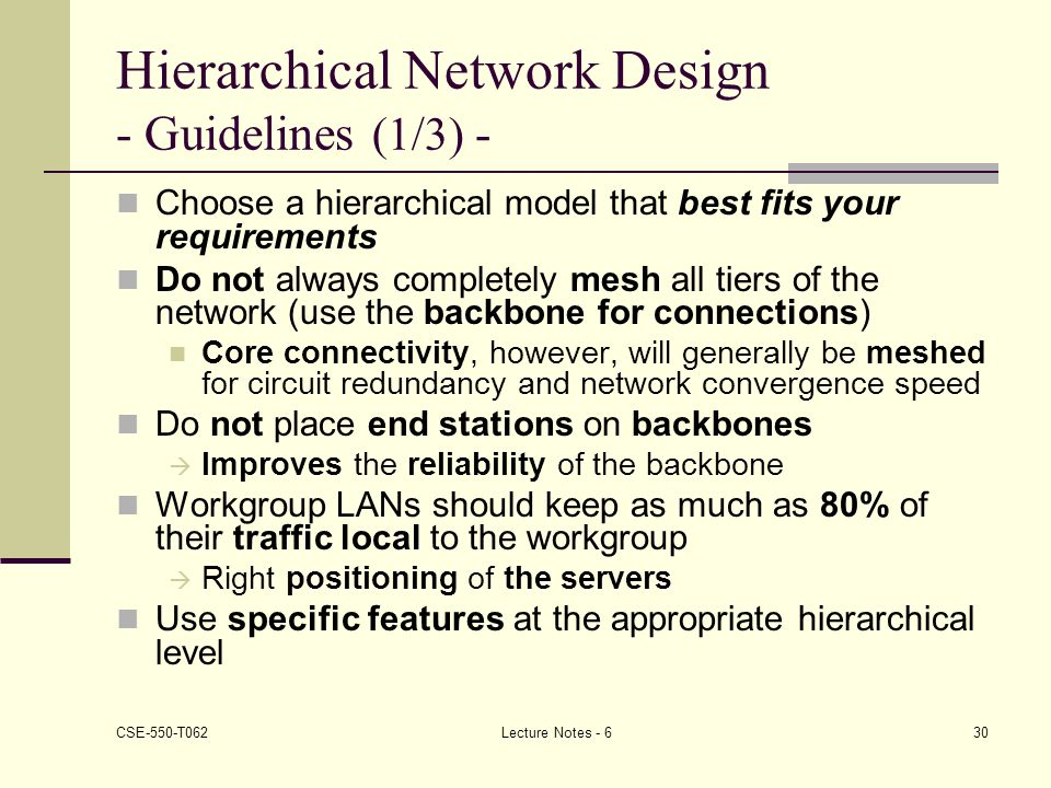 Hierarchical Network Design - Guidelines (1/3) -