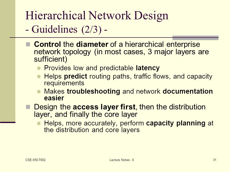 Hierarchical Network Design - Guidelines (2/3) -