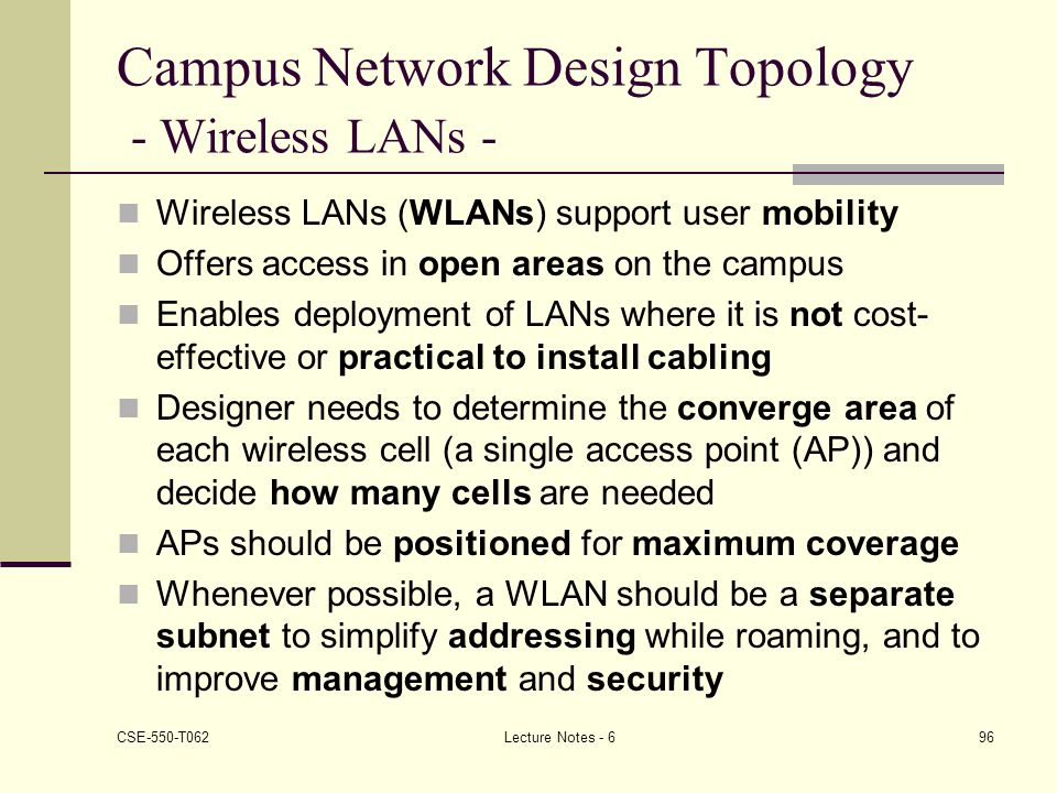 Campus Network Design Topology - Wireless LANs -