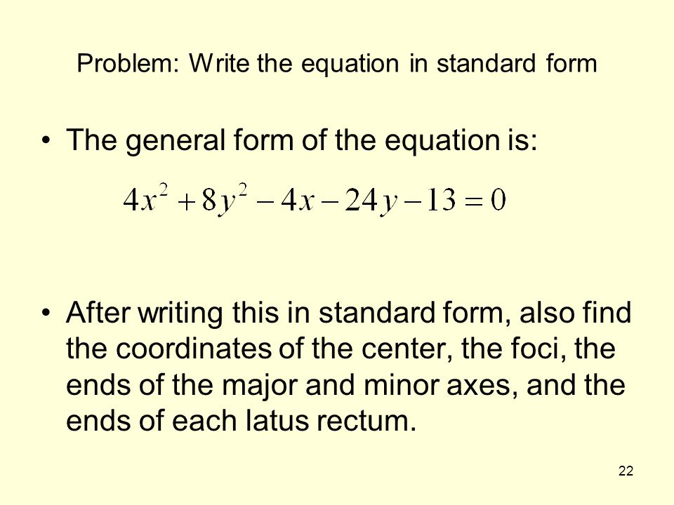 Problem: Write the equation in standard form