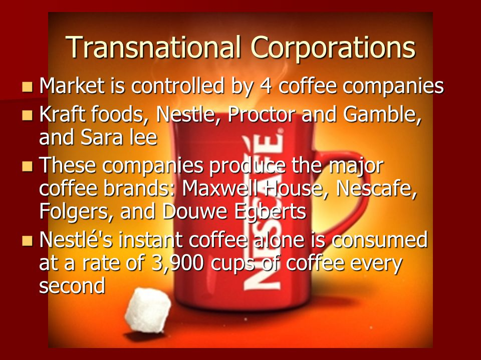 nestle and kraft transnational way Major multinational food and beverage companies and informal sector contributions to global food consumption: implications for nutrition policy kraft foods.
