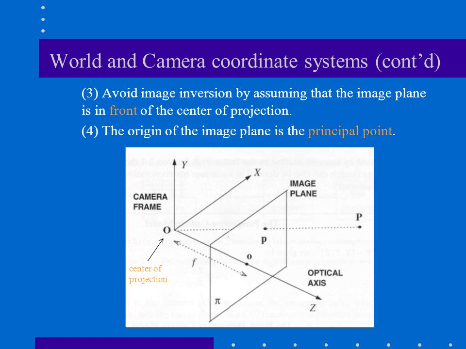 World and Camera coordinate systems (cont'd)