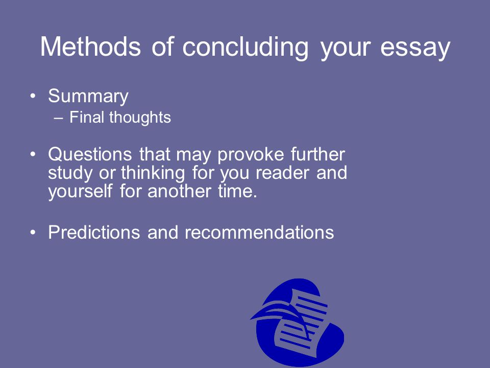 Methods of concluding your essay