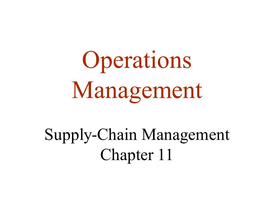 operations and supply chain management chapter Learn supply chain management chapter 5 with free interactive flashcards choose from 500 different sets of supply chain management chapter 5 flashcards on quizlet.