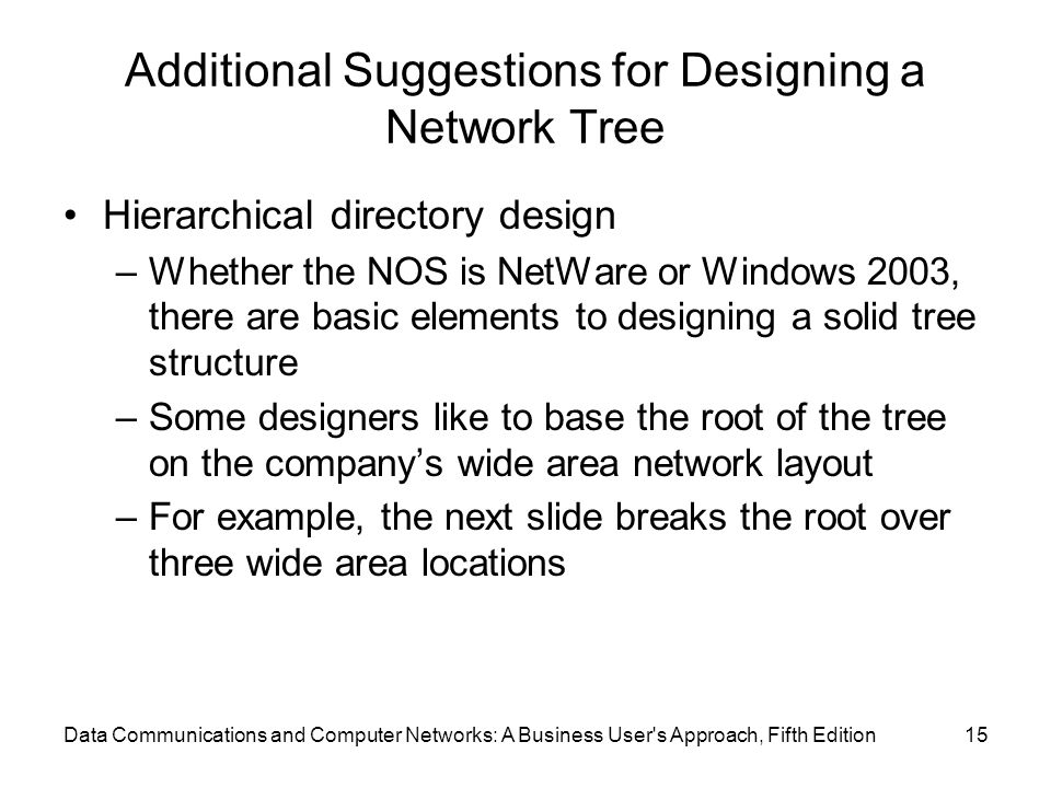Additional Suggestions for Designing a Network Tree