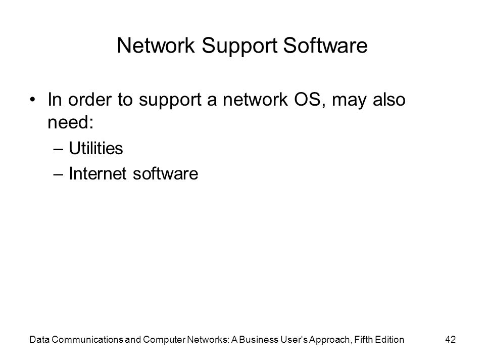 Network Support Software