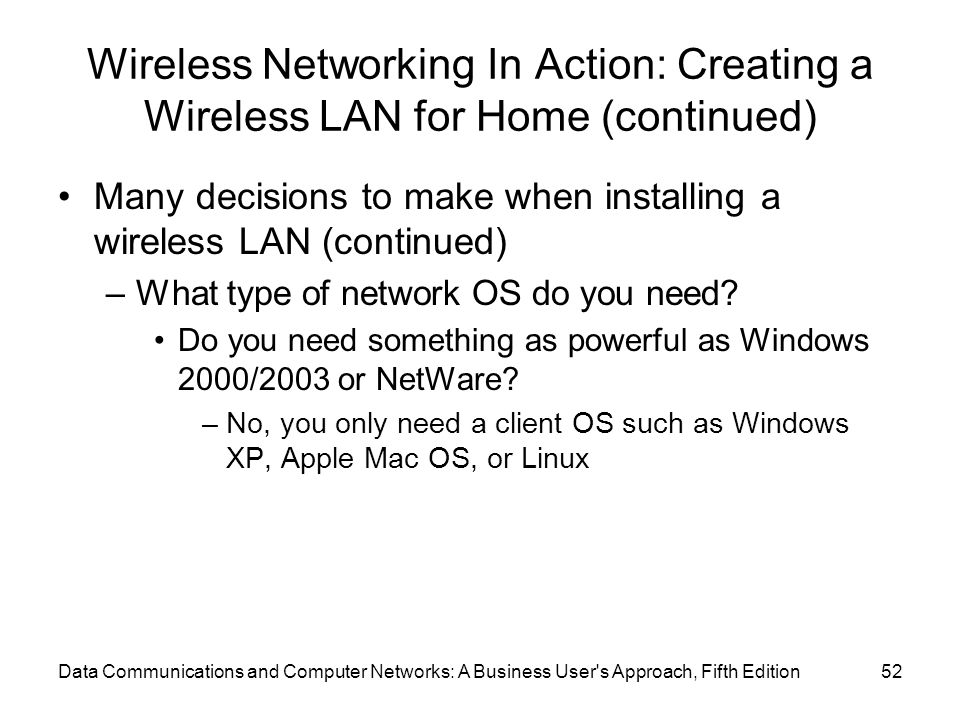 Wireless Networking In Action: Creating a Wireless LAN for Home (continued)