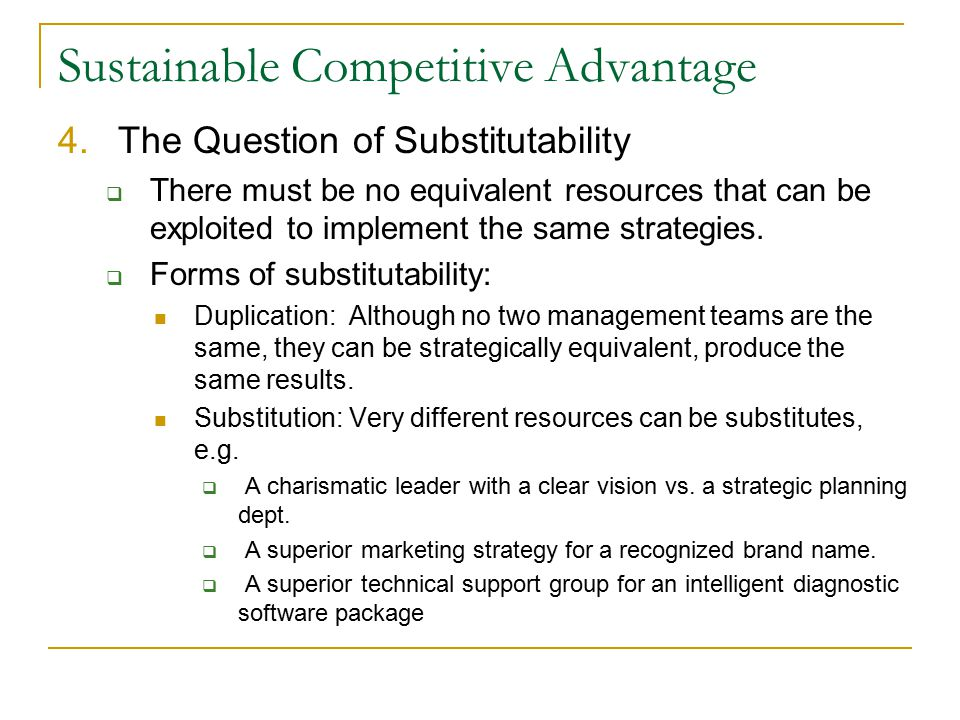sustaining competitive advantage in different markets management essay Sustainable competitive advantage in agricultural industry by vira  low  carbon economy: economic, institutional and management edward.