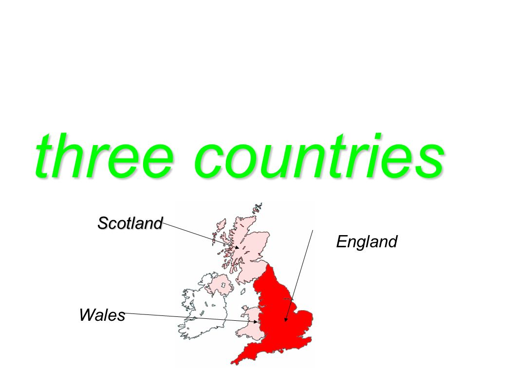 three countries Scotland England Wales