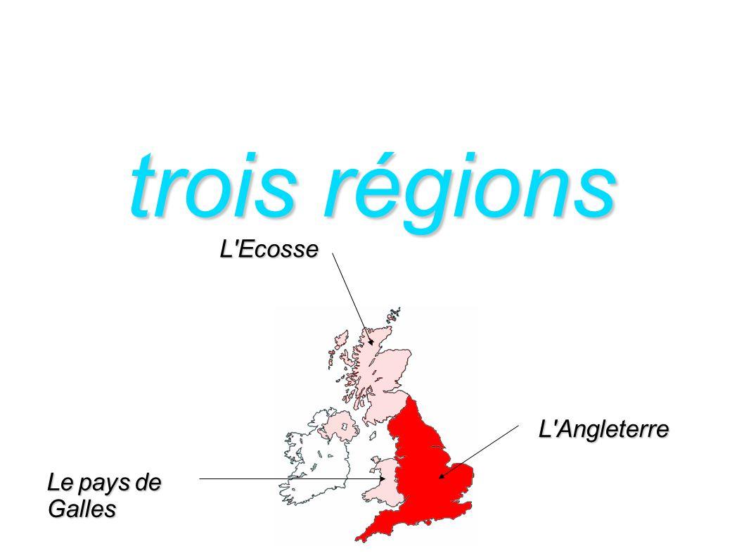 trois régions L Ecosse L Angleterre Le pays de Galles
