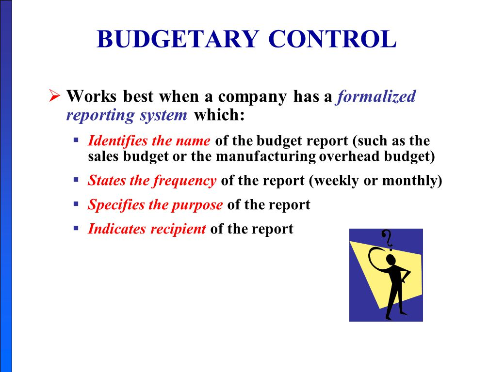 budgetary control of mahindra company Start studying actg chapter 8  budgetary control involves using  the principal purpose of the cash budget is to see how much cash the company will have .