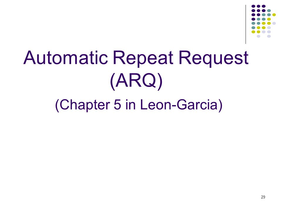 automatic repeat request arq protocols essay Stop and wait arq go back n arq selective repeat arq.