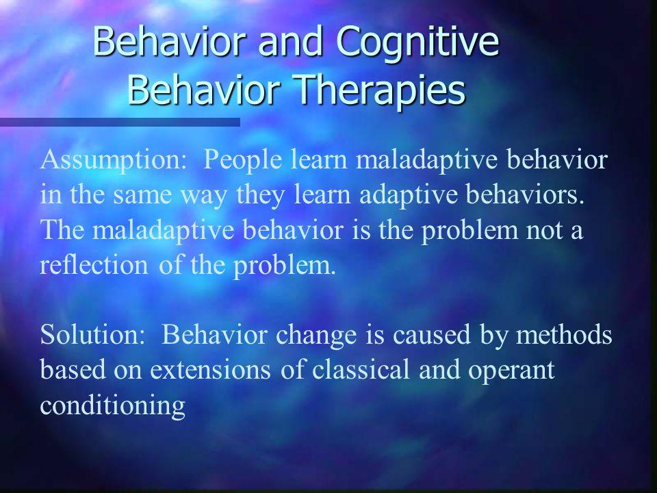 biological causes of maladaptive behavior