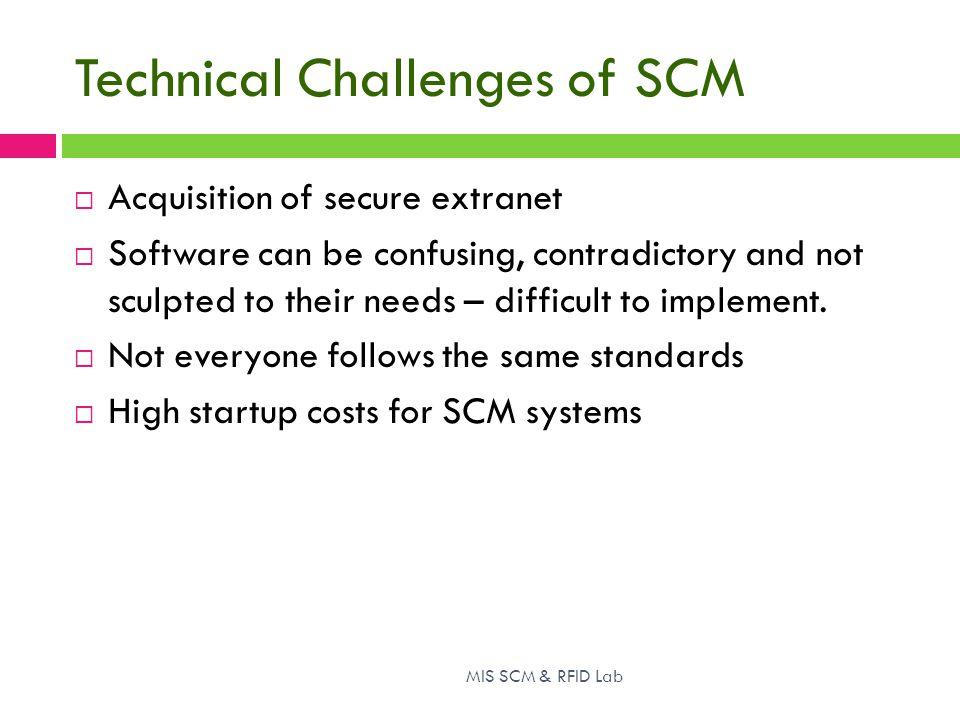 Technical Challenges of SCM