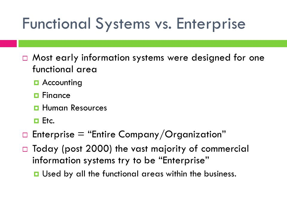 Functional Systems vs. Enterprise