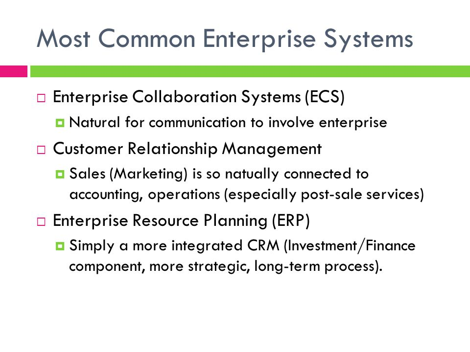 Most Common Enterprise Systems