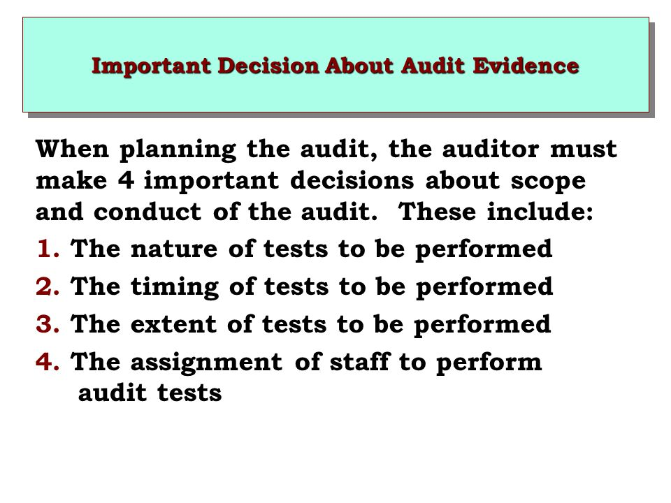 Important Decision About Audit Evidence