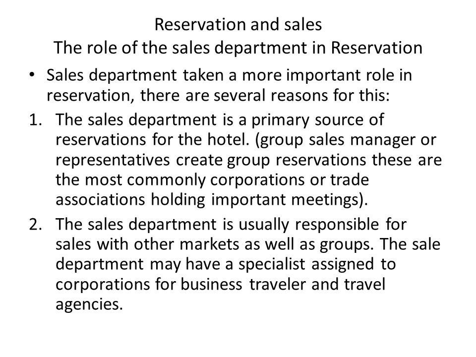 Reservation and sales The role of the sales department in Reservation