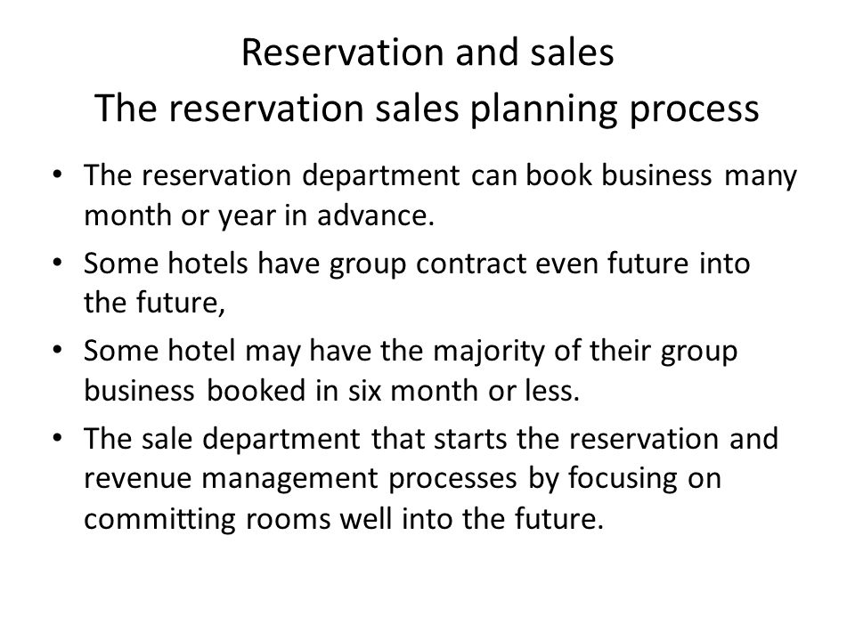 Reservation and sales The reservation sales planning process