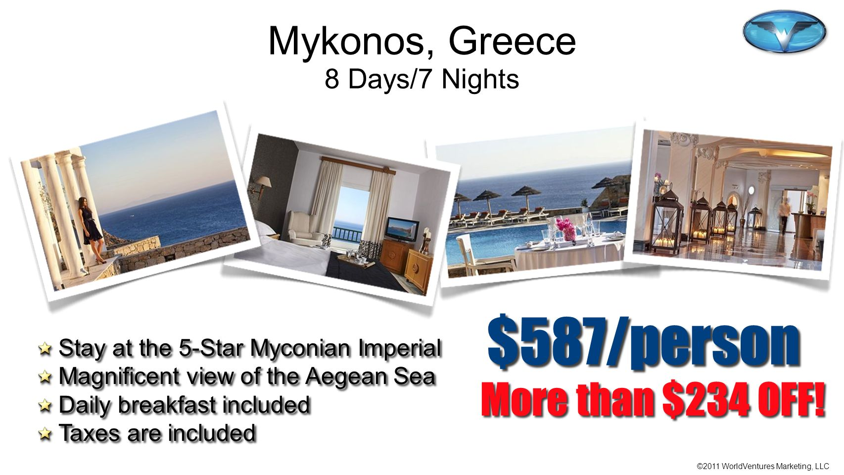 $587/person More than $234 OFF! Mykonos, Greece 8 Days/7 Nights