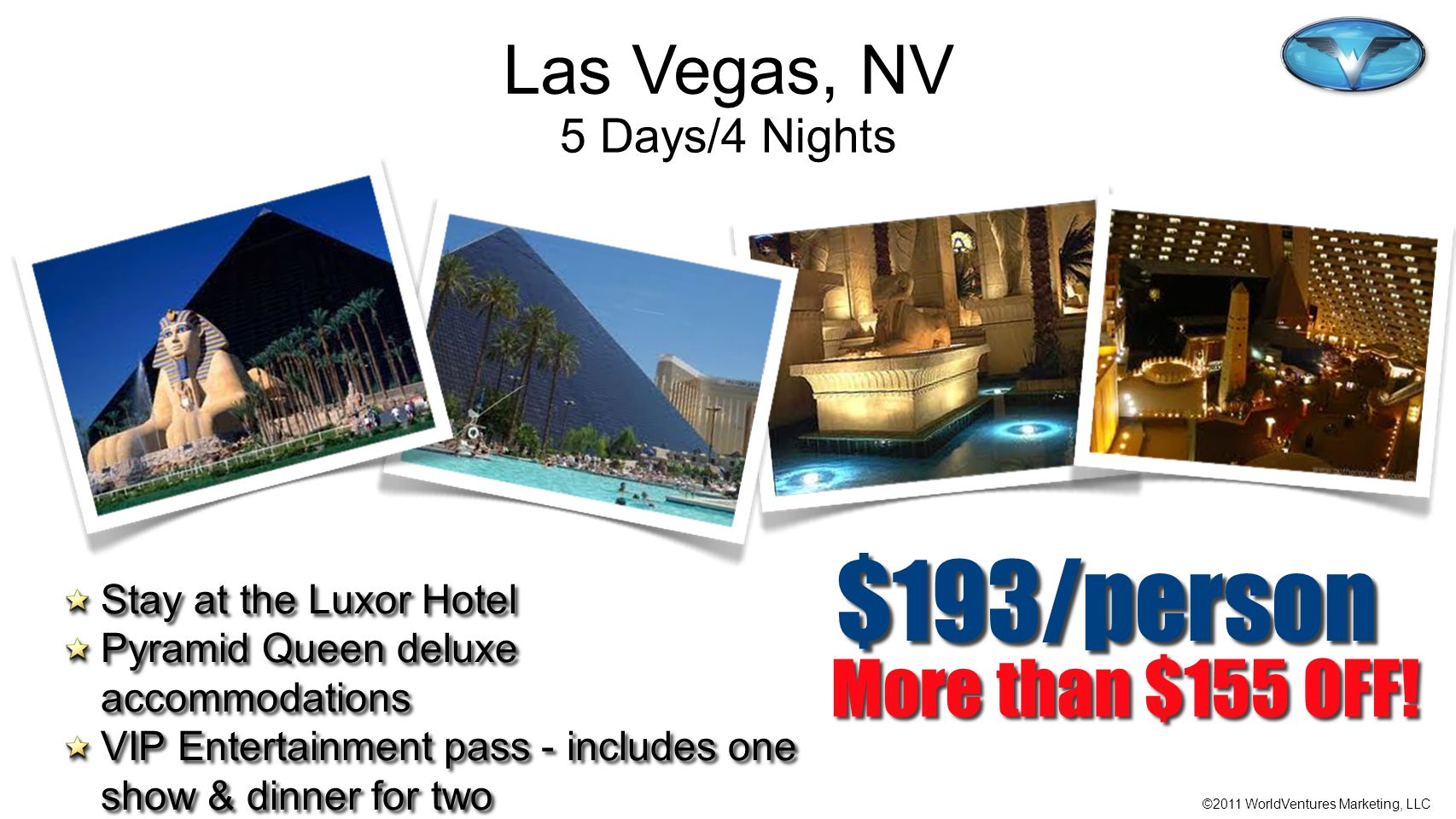 $193/person More than $155 OFF! Las Vegas, NV 5 Days/4 Nights