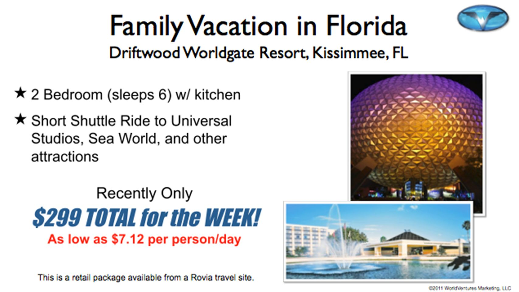 $541/Week More than $118 OFF! Orlando, FL 7 Days/6 Nights