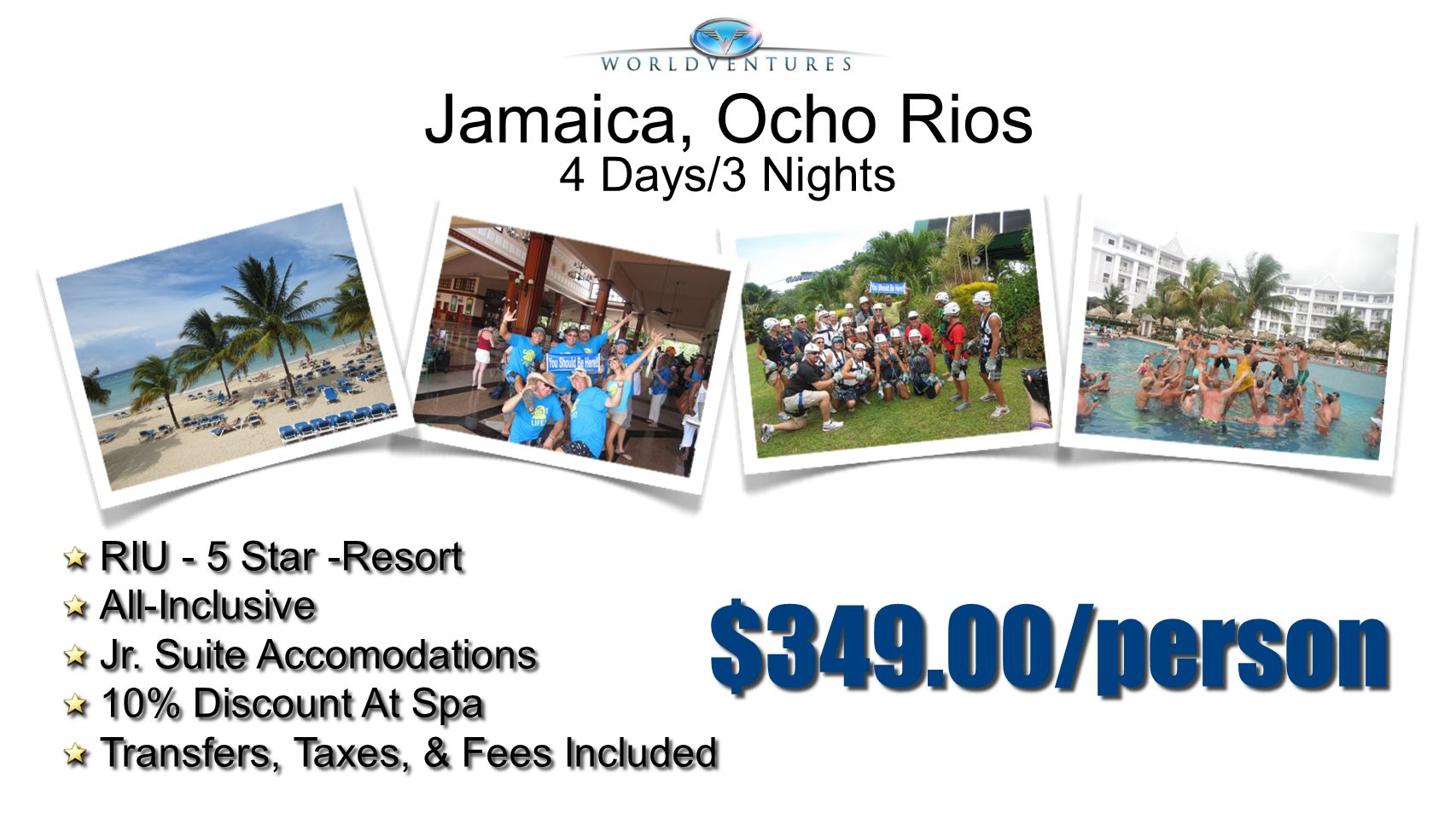 $349.00/person Jamaica, Ocho Rios 4 Days/3 Nights RIU - 5 Star -Resort