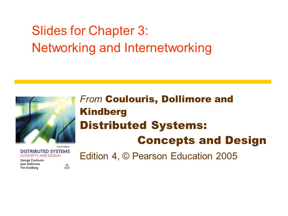 Slides for Chapter 3: Networking and Internetworking