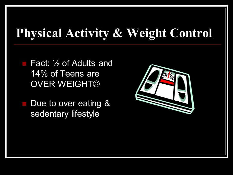 Physical Activity & Weight Control