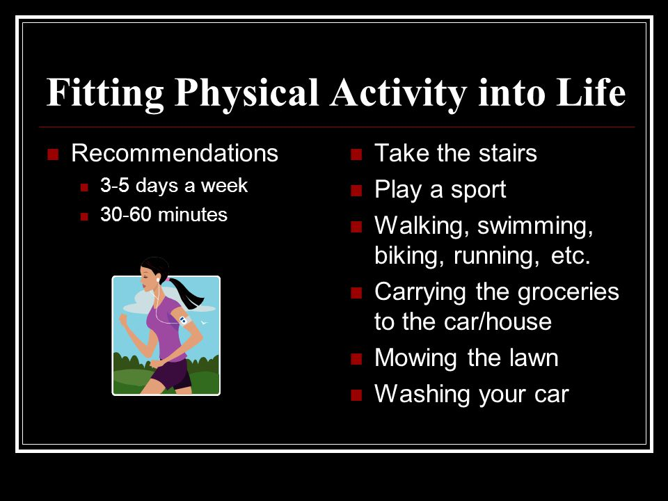 Fitting Physical Activity into Life