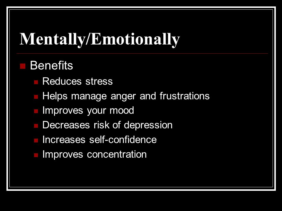Mentally/Emotionally