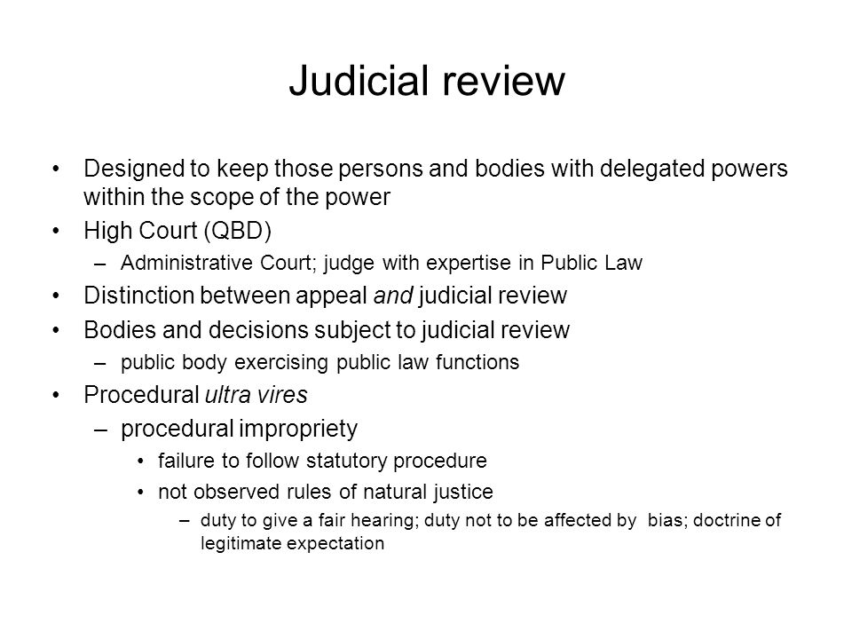 judicial review ultra vires concept Judicial review: illegality and is fettering the decision maker and therefore ultra vires for not being a to introduce the concept of.