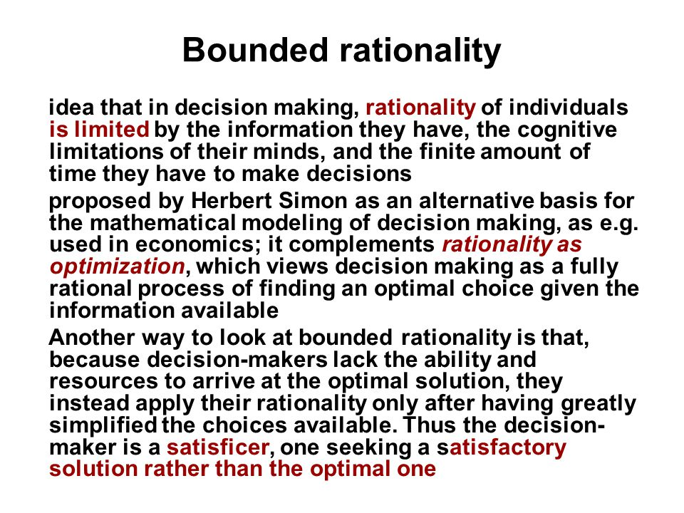 rationality is limited Contents decision 2- classification of decisions 3- decision-making 4- principles of decision making 5- decision making process 6- how decisions are made in a.