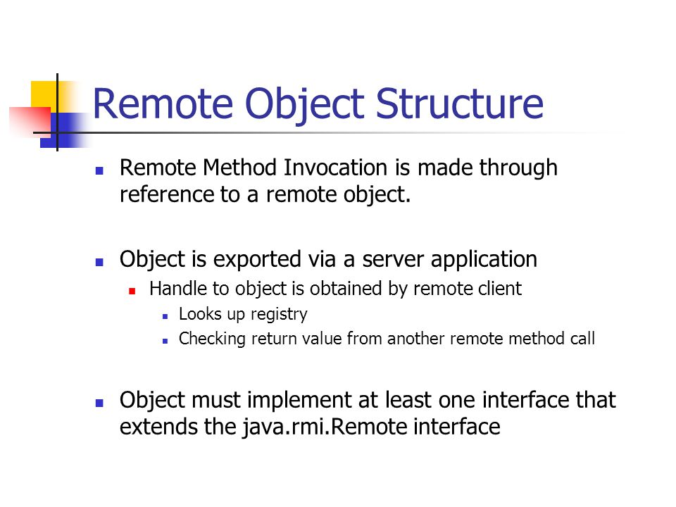 Remote Object Structure