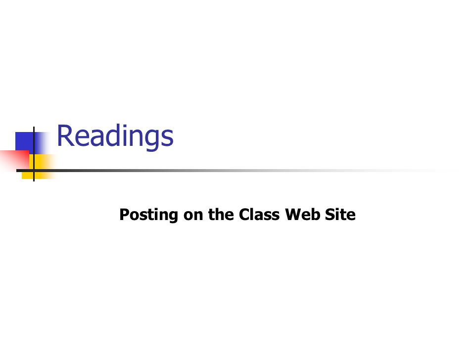 Posting on the Class Web Site