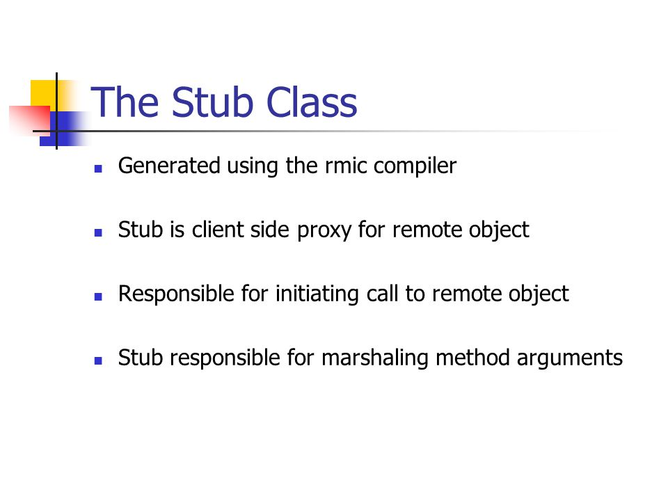 The Stub Class Generated using the rmic compiler