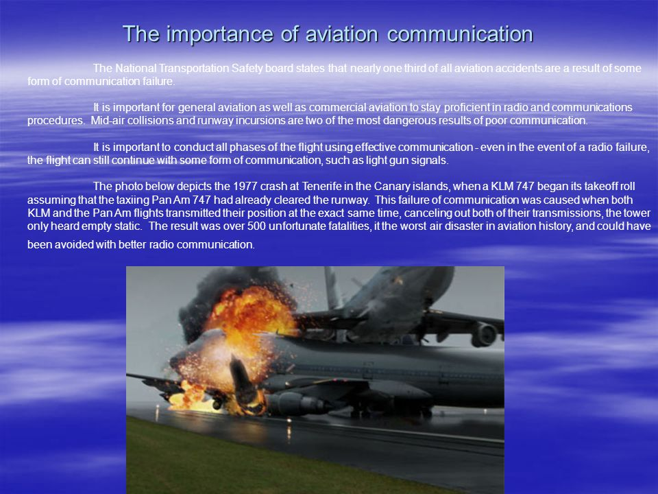 the importance of communication in aviation Communicating across cultures is challenging  worldwide business organizations have discovered that intercultural communication is a subject of importance—not.