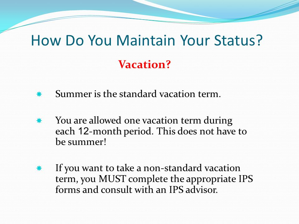 How Do You Maintain Your Status